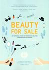 Beauty for sale - An empirical study of appearance-related consumption in Finland