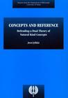 Concepts and Reference. Defending a Dual Theory of Natural Kind Concepts