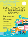 Electrification in Peer-to-Peer Society. A New Narrative for Sustainable Futures