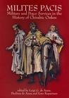 Milites Pacis. Military and Peace Services in the History of Chivalric Orders