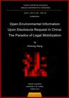 Open Environmental Information Upon Disclosure Request in China: The Paradox of Legal Mobilization
