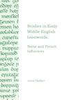 Studies in Early Middle English Loanwords: Norse and French Influences