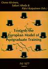 Towards the European Model of Postgraduate Training