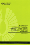 Bi-Layered Restorative Dental Composite Structures: Stress and Fracture Behavior