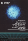Exploring connections between open quantum systems, relativity and complex quantum networks