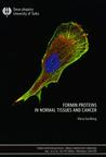 Formin Proteins in Normal Tissues and Cancer