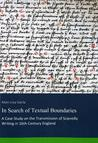 In Search of Textual Boundaries: A Case Study on the Transmission of Scientific Writing in 16th-Century England
