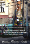 Neo-Carbon Energy World : What Opportunities for Chile? Neo-Carbon Energy Futures Clinique IV