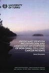 Physicians' views on palliative care and assessment of symptoms of non-small cell lung cancer patients