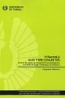 itamin D and type 1 diabetes - Serum 25-hydroxyvitamin D concentrations and risk of type 1 diabetes in children